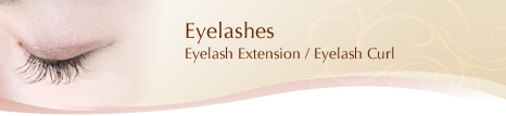[Eyelashes]Eyelash Extension / Eyelash Curl